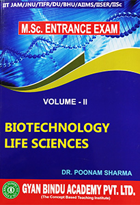 Life Sciences & Biotech for MSc Entrance Exam Vo-2 by Gyan Bindu Academy Pvt Ltd